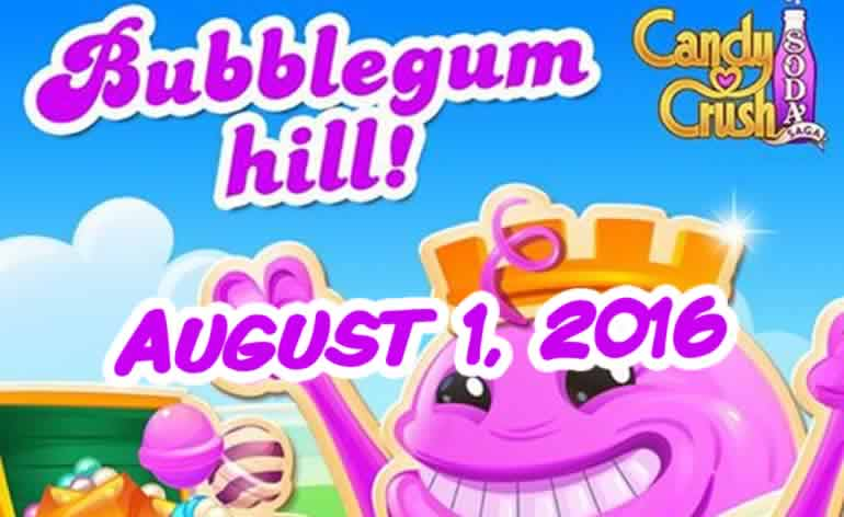 Candy Crush Soda Saga - Bubblegum Hill - August 1, 2016