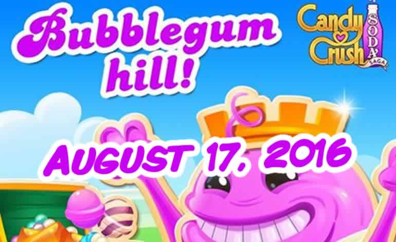 Candy Crush Soda Saga - Bubblegum Hill - August 17, 2016
