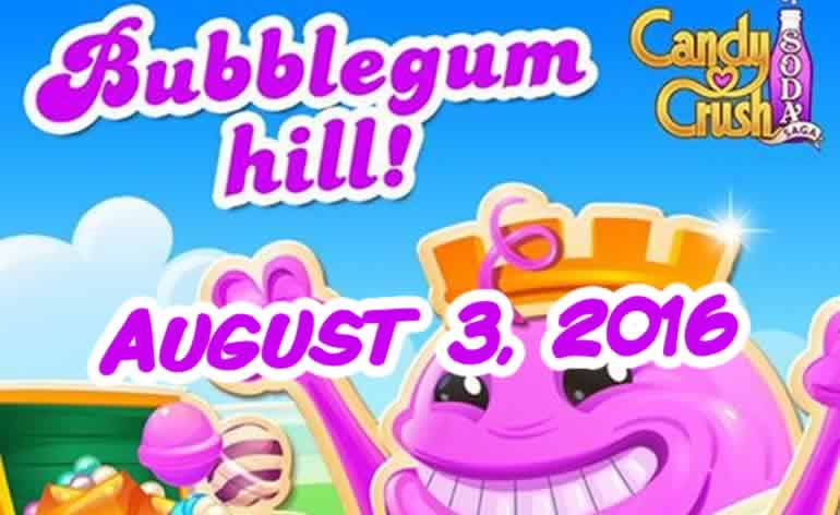 Candy Crush Soda Saga - Bubblegum Hill - August 3, 2016