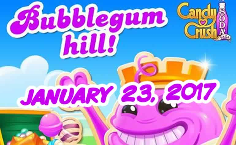 Candy Crush Soda Saga – Bubblegum Hill – January 23, 2017