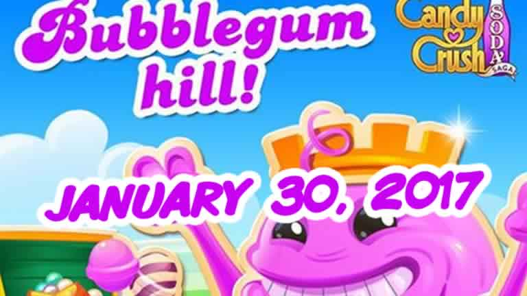 Candy Crush Soda Saga – Bubblegum Hill – January 30, 2017