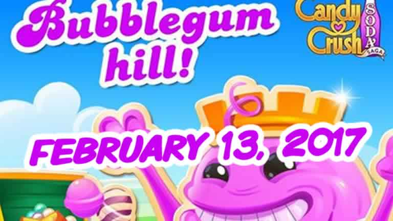 Candy Crush Soda Saga – Bubblegum Hill – February 13, 2017