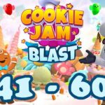 Cookie Jam Blast Episode 5 / Level 41 - 60