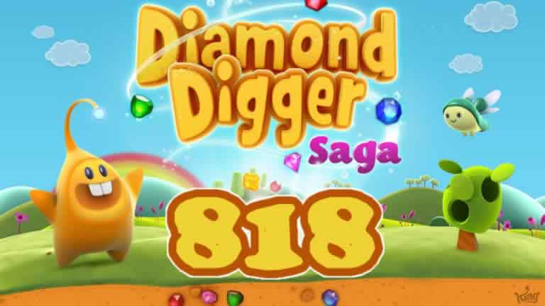 Diamond Digger Saga Level 818