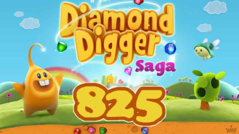 Diamond Digger Saga Level 825