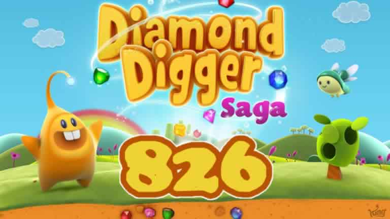 Diamond Digger Saga Level 826