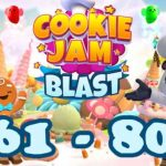 Cookie Jam Blast Episode 6 / Level 61 - 80